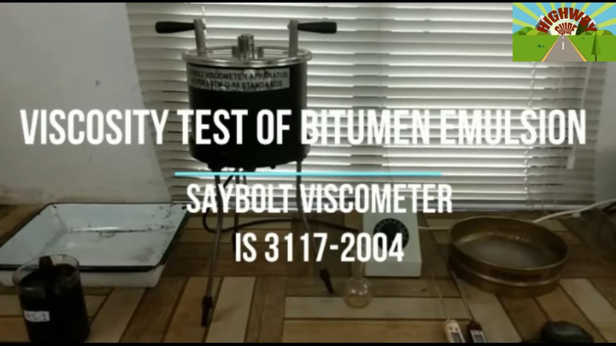 VISCOSITY TEST OF BITUMEN EMULSION BY SAYBOLT VISCOMETER (IS-3117-2004)